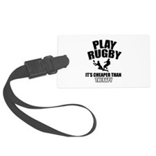 rugby cheaper than therapy Luggage Tag