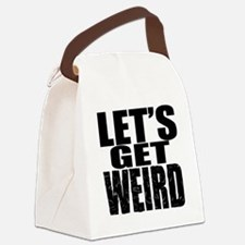 Lets Get Weird Workaholics Canvas Lunch Bag