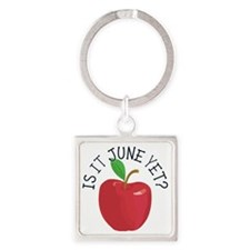 Is It June Yet Square Keychain