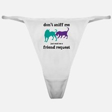 Dont sniff me Classic Thong