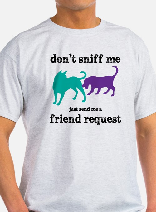 Dont sniff me T-Shirt