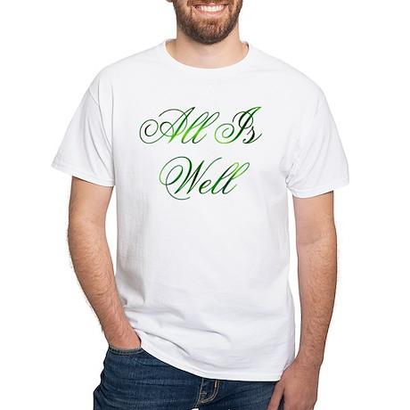 All Is Well Design #1 Men's White T-Shirt