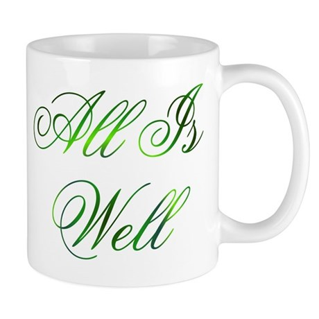All Is Well Design #1 Mug