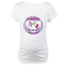 Teachers make world better Shirt