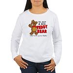 Big Teddy Bear Women's Long Sleeve T-Shirt