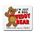 Big Teddy Bear Mousepad