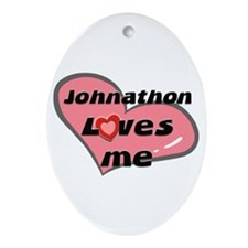 johnathon loves me  Oval Ornament