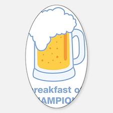 beer for breakfast Decal