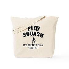 squash cheaper than therapy Tote Bag