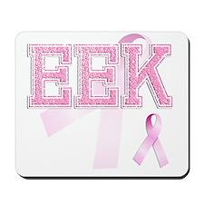 EEK initials, Pink Ribbon, Mousepad