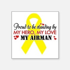 """Proudly standing by my Airm Square Sticker 3"""" x 3"""""""