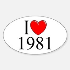 """""""I Love 1981"""" Oval Decal"""