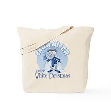 SnowMiser_MisterWhiteChristmas Tote Bag