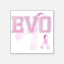"""EVO initials, Pink Ribbon, Square Sticker 3"""" x 3"""""""