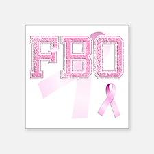 """FBO initials, Pink Ribbon, Square Sticker 3"""" x 3"""""""