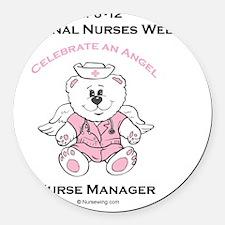 Nurses Week Nurse Manager Round Car Magnet