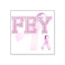 """FEY initials, Pink Ribbon, Square Sticker 3"""" x 3"""""""