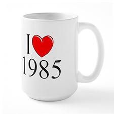 """""""I Love 1985"""" Mug"""