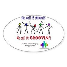 Stimmin'? Groovin'! Oval Decal