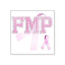 """FMP initials, Pink Ribbon, Square Sticker 3"""" x 3"""""""