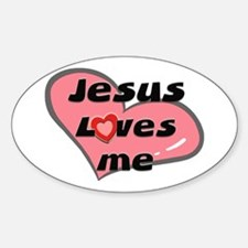 jesus loves me Oval Decal