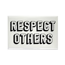 Respect Others Rectangle Magnet