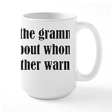 Grammar Snob Mugs