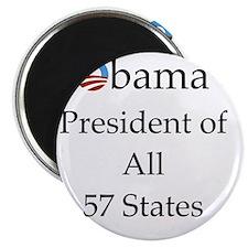 Obama President of All 57 States 10x10 Magnet