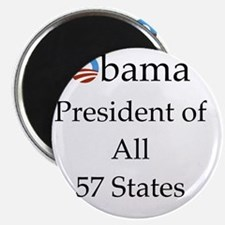 Obama President of All 57 States 10x10 Magnet