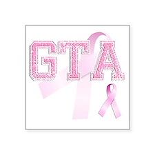 """GTA initials, Pink Ribbon, Square Sticker 3"""" x 3"""""""
