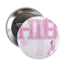 "HIB initials, Pink Ribbon, 2.25"" Button"