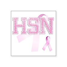 "HSN initials, Pink Ribbon, Square Sticker 3"" x 3"""