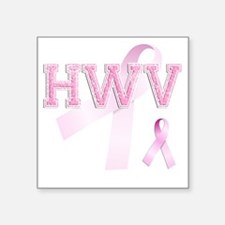 "HWV initials, Pink Ribbon, Square Sticker 3"" x 3"""
