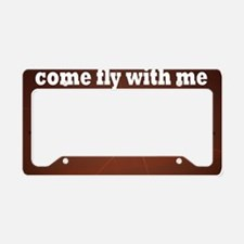 Come Fly With Me License Plate Holder