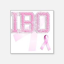 "IBO initials, Pink Ribbon, Square Sticker 3"" x 3"""