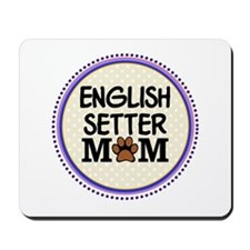English Setter Dog Mom Mousepad