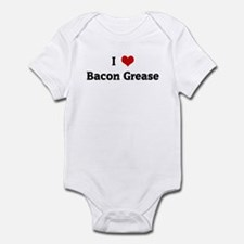 I Love Bacon Grease Infant Bodysuit