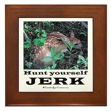 Hunt Yourself Jerk Framed Tile