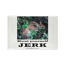 Hunt Yourself Jerk Rectangle Magnet