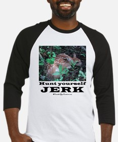 Hunt Yourself Jerk Baseball Jersey