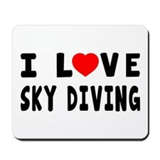 I Love Sky Diving Mousepad