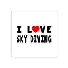 "I Love Sky Diving Square Sticker 3"" x 3"""