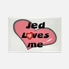 jed loves me Rectangle Magnet