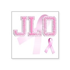 "JLO initials, Pink Ribbon, Square Sticker 3"" x 3"""