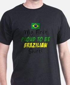 First Proud To Be Brazilian T-Shirt