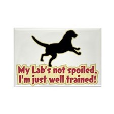 Spoiled Lab? - Rectangle Magnet