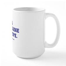 LA PETOMAINE FOR POPE Mug