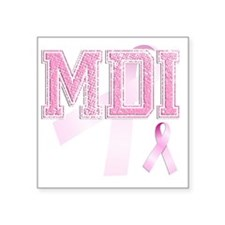 "MDI initials, Pink Ribbon, Square Sticker 3"" x 3"""