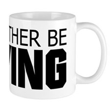 Rather Be Flying Mug