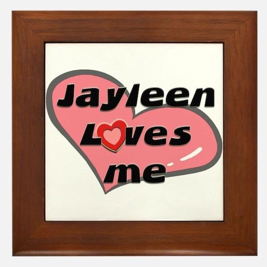 jayleen loves me  Framed Tile
